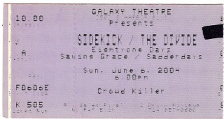Sidekick at Galaxy Theatre 2004 stub