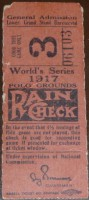 1917 World Series Game 3 Ticket Stub White Sox at Giants