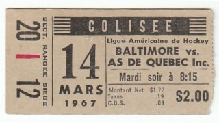 1967 AHL Baltimore Clippers at Quebec Aces stub