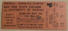 1941 NCAAF San Jose State at Hawaii Pearl Harbor ticket stub
