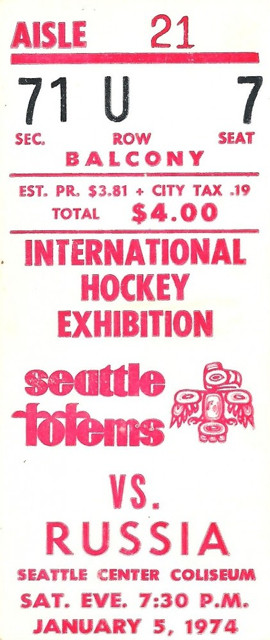 1974 WHA USSR at Seattle Totems Coliseum ticket stub