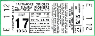 1963 Baltimore Orioles at Elmira Pioneers ticket stub
