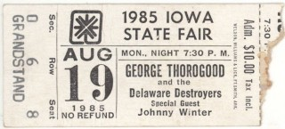 1985 George Thorogood Johnny Winter Des Moines ticket stub