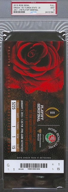 2015 Rose Bowl Oregon vs Florida State Full ticket PSA 9 99