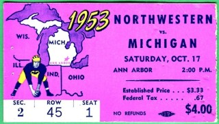 1953 NCAAF Northwestern at Michigan ticket stub 35