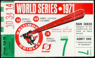 1971 World Series Game 7 Pirates at Orioles Ticket Stub 55