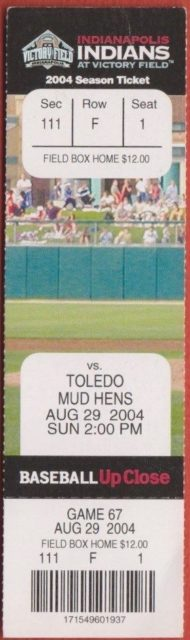 2004 MiLB International League Toledo Mud Hens at Indianapolis Indians ticket stub