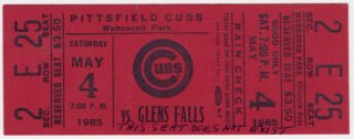 1985 Pittsfield Cubs ticket stub vs Glens Falls White Sox
