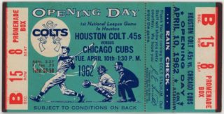 1962 Houston Colt 45s ticket vs Chicago Cubs Inaugural Game