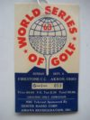 1963 World Series of Golf Firestone Country Club Akron Ohio Jack Nicklaus Finals Ticket