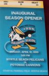 1999 Myrtle Beach Pelicans inaugural game ticket stub vs Potomac Cannons