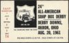 1961 24th All-American Soap Box Derby Akron Ticket Stub