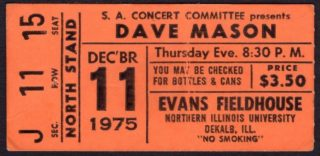 1975 Dave Mason concert ticket stub DeKalb Northern Illinois University