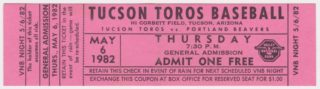 1982 PCL Tucson Toros ticket stub vs Portland Beavers