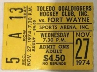 1974 Toledo Goaldiggers ticket stub vs Ft. Wayne Komets