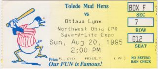 1995 Toledo Mud Hens ticket stub vs Ottawa Lynx