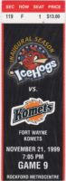 1999 Rockford IceHogs ticket stub vs Fort Wayne Komets