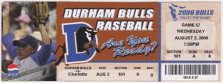 2006 Charlotte Knights at Durham Bulls ticket stub