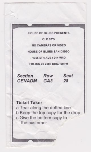 2008 Old 97's ticket stub House of Blues San Diego
