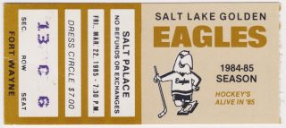 1985 Salt Lake Golden Eagles ticket stub vs Fort Wayne Komets