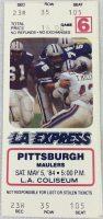 1984 USFL Los Angeles Express Unused Ticket vs Pittsburgh Maulers