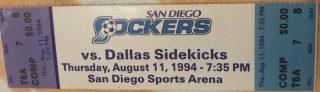 1994 San Diego Sockers unused ticket vs Dallas Sidekicks