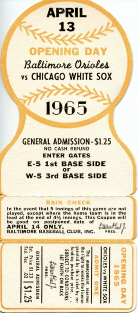 1965 Baltimore Orioles Opening Day Ticket vs White Sox